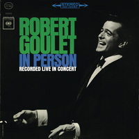 Robert Goulet - In Person