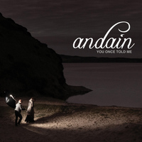 Andain - You Once Told Me [Remixes]
