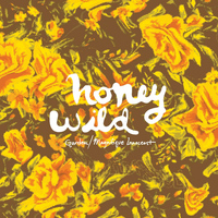 Honey Wild - Garden / Magnifique Innocent