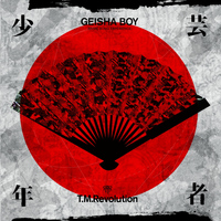 T.M.Revolution - GEISHA BOY