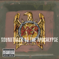 Slayer - Soundtrack To The Apocalypse (Explicit)
