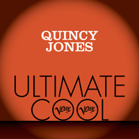 Quincy Jones - Quincy Jones: Verve Ultimate Cool