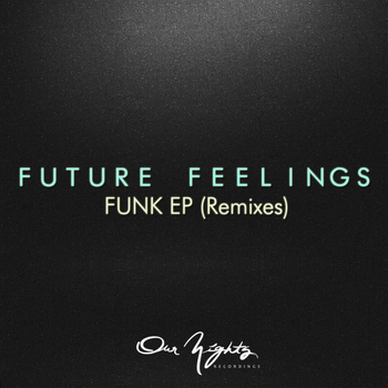 Future Feelings - Funk EP (Remixes)