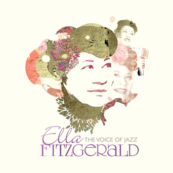 Ella Fitzgerald - Ella Fitzgerald: The Voice Of Jazz