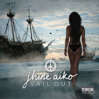 Jhené Aiko - Sail Out (Explicit)