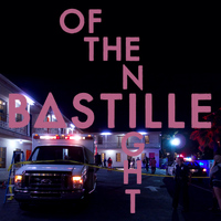 Bastille - Of The Night (Explicit)