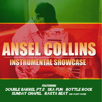 Ansel Collins - Instrumental Showcase