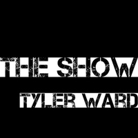 Tyler Ward - The Show