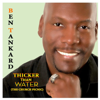 Ben Tankard - Thicker Than Water (The Church Picnic)