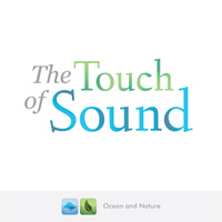 The Touch of Sound - Ocean and Nature