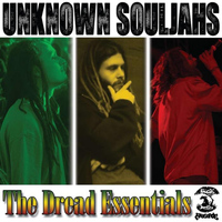 Essential I - Unknown Souljahs (The Dread Essentials EP)