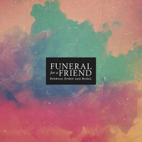 Funeral For A Friend - Between Order and Model