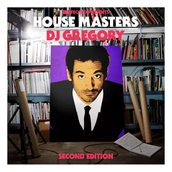 Various Artists - Defected Presents House Masters - DJ Gregory (Second Edition)