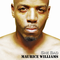 Maurice Williams - She Bad