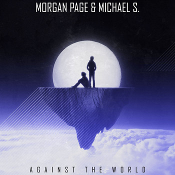 Morgan Page & Michael S. - Against the World - Single