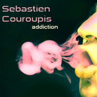 Sebastien Couroupis - Addiction