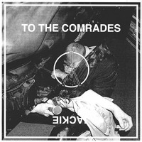 iceage - To The Comrades / Jackie