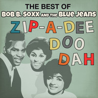 Bob B. Soxx & The Blue Jeans - The Best of Bob B. Soxx & The Blue Jeans