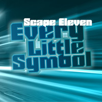 Scape Eleven - Every Little Symbol