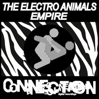 The Electro Animals - Empire