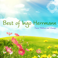 Ingo Herrmann - Best of Ingo Herrmann (Finest Chillout and Lounge)