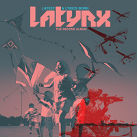 Latyrx - The Second Album