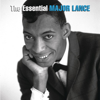Major Lance - The Essential Major Lance