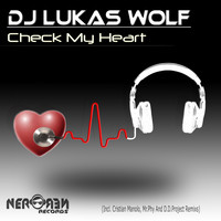 DJ Lukas Wolf - Check My Heart