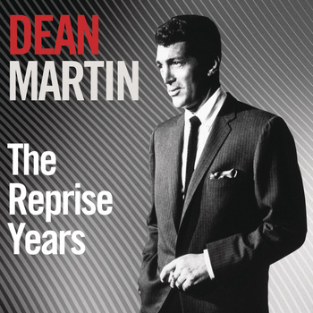Dean Martin - The Reprise Years