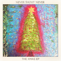 Never Shout Never - The Xmas EP