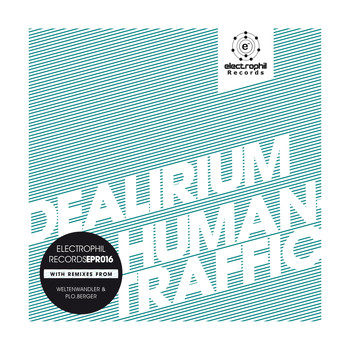 Dealirium - Human Traffic