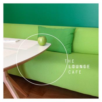 Various Artists - The Lounge Cafe