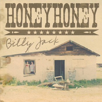 honeyhoney - Billy Jack