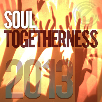 Various Artists - Soul Togetherness 2013 (Deluxe Edition)