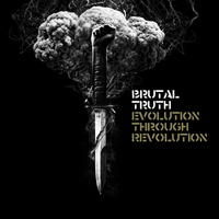 Brutal Truth - Evolution Through Revolution (Deluxe Version)