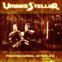 Umbra Stellar - Postindustrial Afterlife