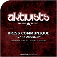Kriss Communique - Dark Angel EP