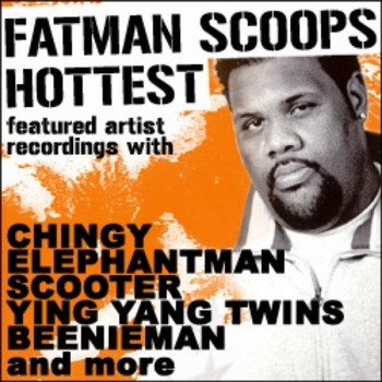 "Fatman Scoop - Fatman Scoop ""Hottest Featured Artist Recordings"""