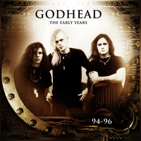Godhead - The Early Years (94-96)