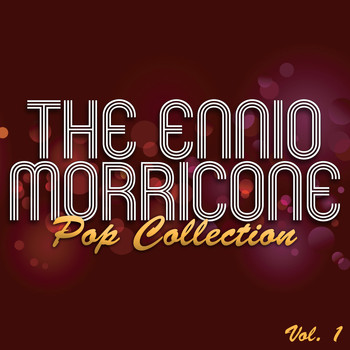 Various Artists - The Ennio Morricone Pop Collection, Vol. 1