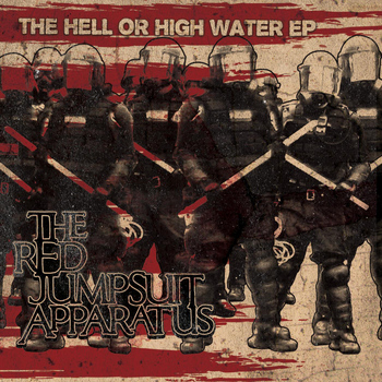 The Red Jumpsuit Apparatus - The Hell or High Water EP