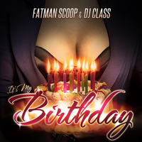 Fatman Scoop - It's My Birthday