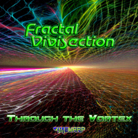 Fractal Vivisection - Through The Vortex
