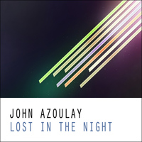 John Azoulay - Lost In The Night