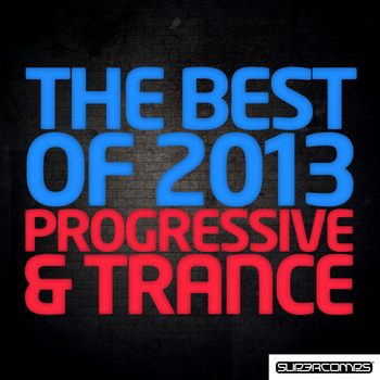 Various Artists - The Best Of 2013 - Progressive & Trance