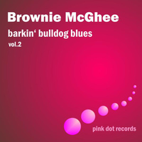 Brownie McGhee - Barkin' Bulldog Blues, Vol. 2