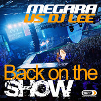 Megara Vs. DJ Lee - Back on the Show