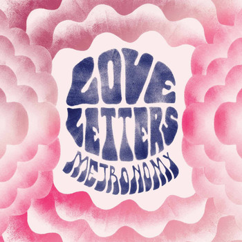Metronomy / - Love Letters