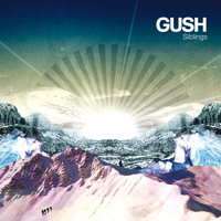 Gush - Siblings (Radio Edit) - Single