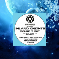 Inland Knights - Figure It Out